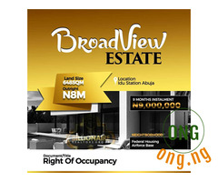 LAND @ BROADVIEW ESTATE ABUJA & QUEENS GARDEN