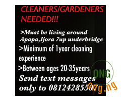 Cleaners and gardeners needed